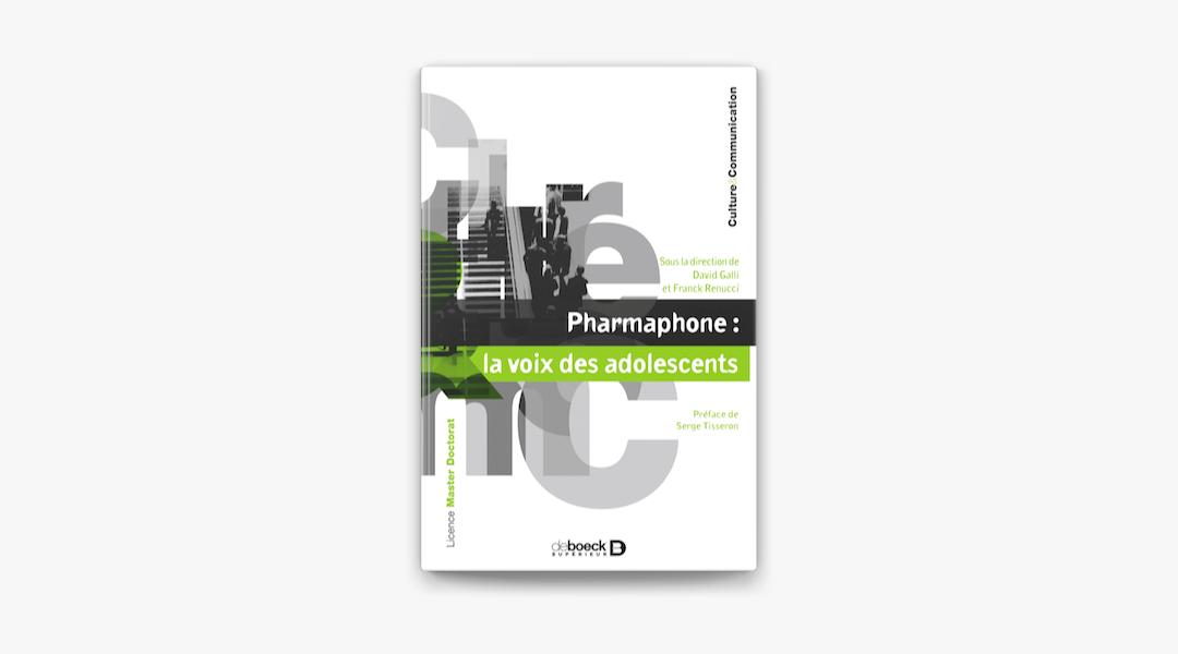 Couverture de Pharmaphone, la voix des adolescents par Galli et Renucci aux éditions De Boeck